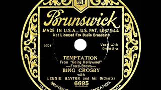 1st RECORDING OF: Temptation - Bing Crosby (1933)
