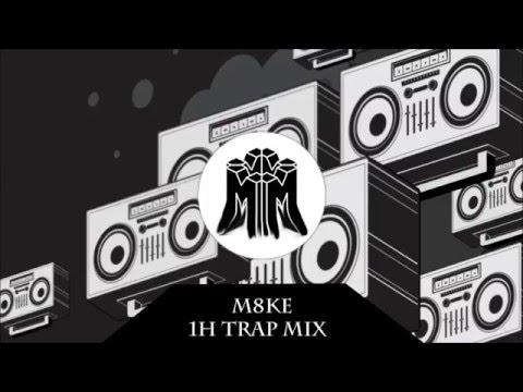 M8KE Trap Mix 1h