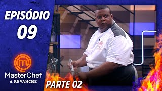 MASTERCHEF A REVANCHE (10/12/2019) | PARTE 2 | EP 09 | TEMP 01