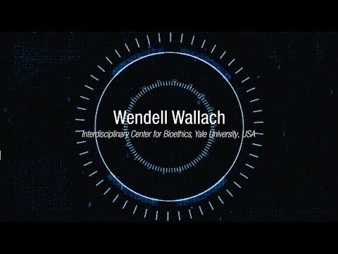 Wendell Wallach on Technology, Values and Policy