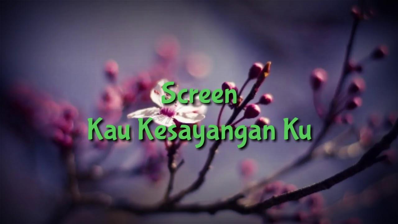 Download Screen - Kau Kesayangan Ku
