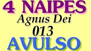 AGNUS  DEI    -    4  NAIPES