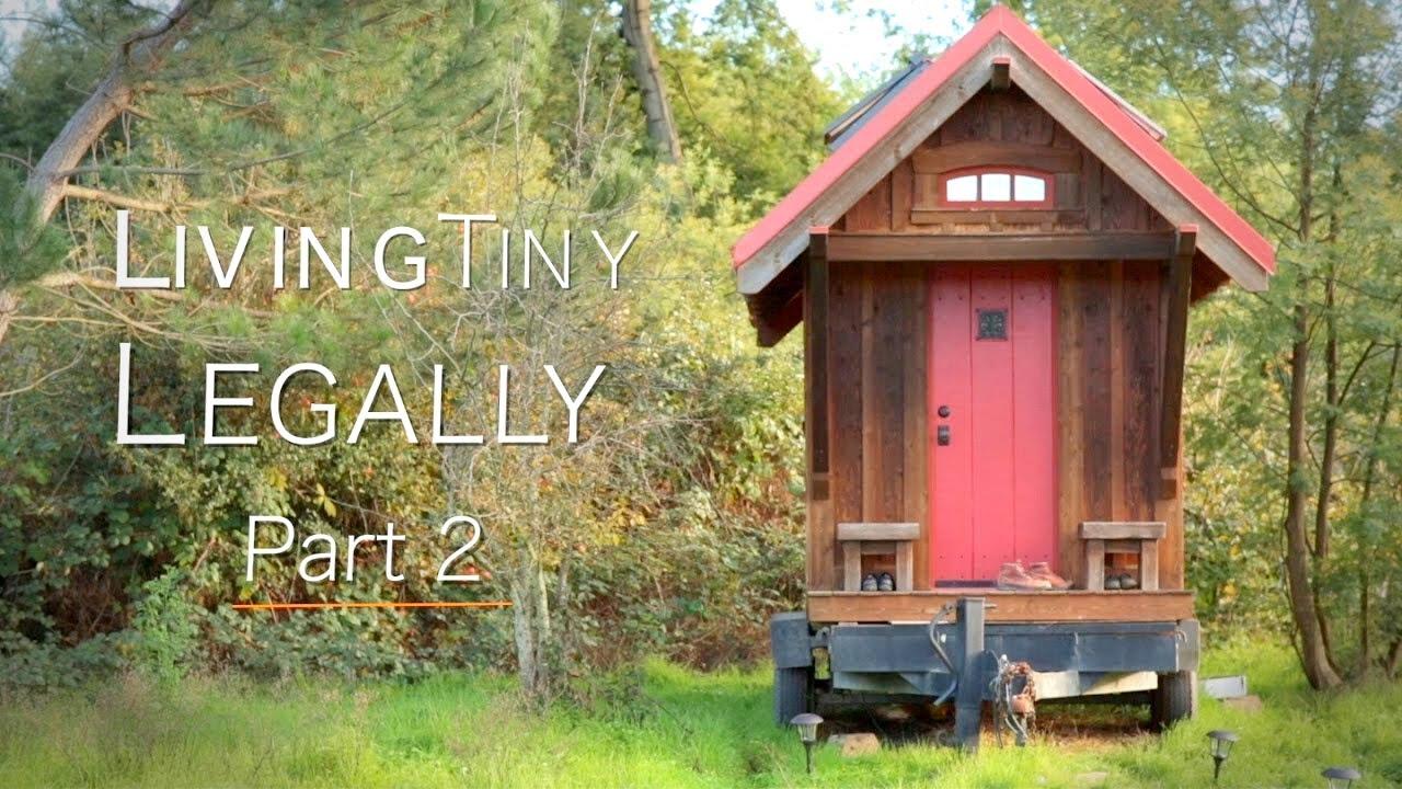 Living Tiny Legally Part 2 Documentary Groundbreaking