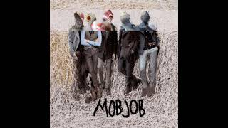 Mob Job - Fistfight with the Sea