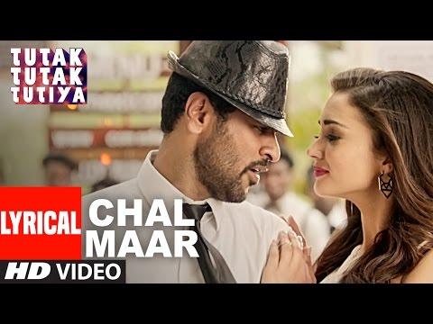 CHAL MAAR Lyrical Video | Tutak Tutak...