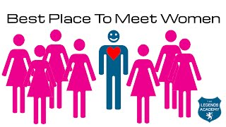 Where's The Best Place To Meet A Nice Girl?