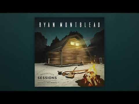 Ryan Montbleau - I Was Just Leaving (feat. Tall Heights) [Live]