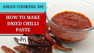How to Make Dried Chilli Paste