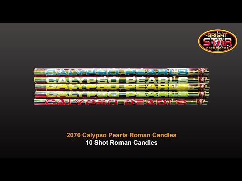 Bright Star Fireworks - 2076 Calypso Pearls 10 Shot Roman Candles