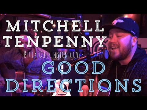 Mitchell Tenpenny - Good Directions