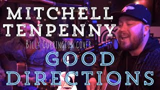 Mitchell Tenpenny - Good Directions Video