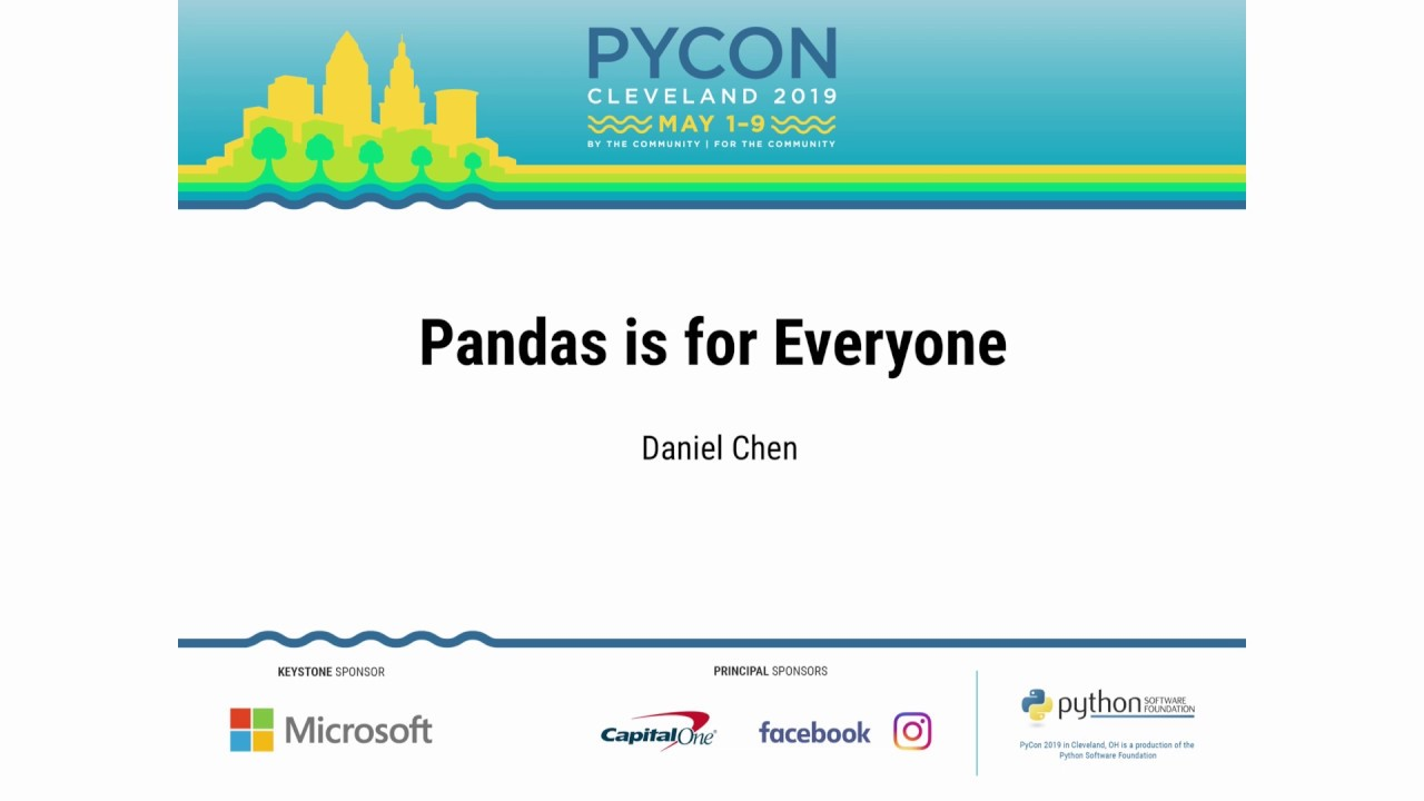 PyCon 2019 | Pandas Is For Everyone - aster cloud