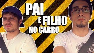 PAI E FILHO NO CARRO