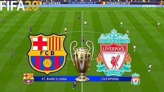 FIFA 20   Barcelona vs Liverpool - UEFA Champions League - Full Match & Gameplay