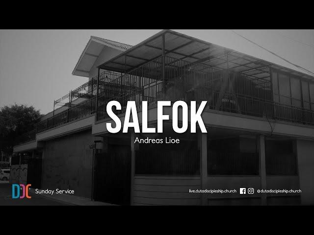 Andreas Lioe - SalFok | DDC & GEL Youth Sermon
