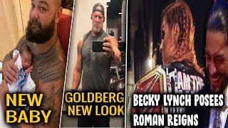 Becky Lynch New Pose of Roman Reigns, Goldberg New Look, Bray Wyatt Baby, More...