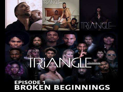 "TRIANGLE SEASON 2 EPISODE 1 "" Broken Beginnings"""