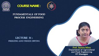 Lecture 31: Freezing and Freeze Drying