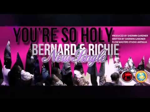 You're So holy Bernard & Richie (Antigua Gospel)