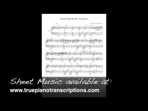 Three Little Words - Nu Flavor - Piano