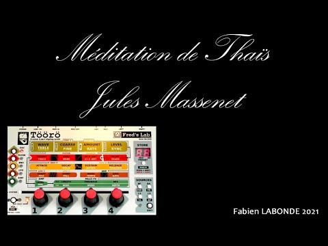 SYNTH DEMO #26 Töörö [Fred's Lab] Méditation de Thaïs, de Jules Massenet