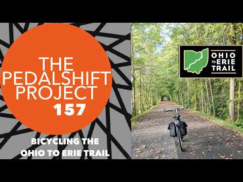 The Pedalshift Project 157: Bicycling The Ohio To Erie Trail