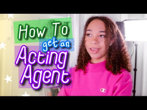 How To Get an Acting Agent (Advice From a Signed Actress)