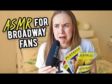 ASMR For Theatre Fans