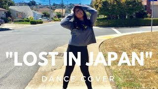 """""""Lost in Japan"""" by SHAWN MENDES DANCE COVER 