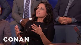 Julia-Louis Dreyfus On 'VEEP' As Nonpartisan Comedy  - CONAN on TBS