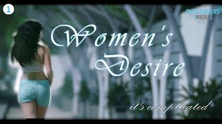 Women's Desire || Web Series || S01E01-It's Complicated ||  Outlanders Media