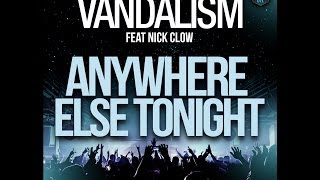 Vandalism ft. Nick Clow - Anywhere Else Tonight (Fed Conti Extended Vocal Mix)