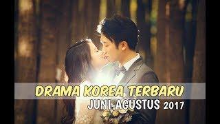 Video 6 Drama Korea Terbaru dan Terbaik Selama Juni-Agustus 2017 download MP3, 3GP, MP4, WEBM, AVI, FLV Maret 2018