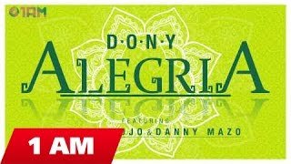 Dony - Alegria ft Dragon Rojo & Danny Mazo (Official Single)