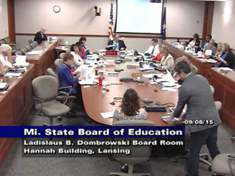 Michigan State Board of Education Meeting for September 8, 2015 - Afternoon Session