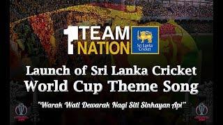 "Sri Lanka Cricket launches ""Warak Wati Dewarak Nagi Siti Sinhayan Api"""