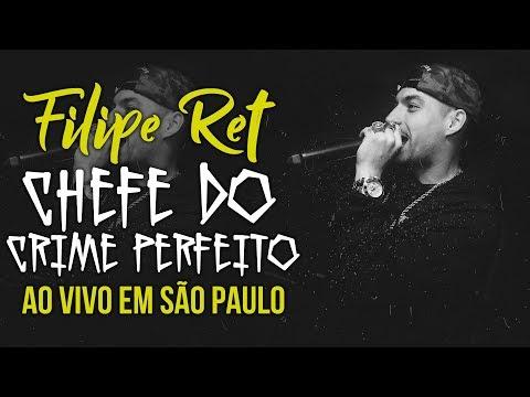 Filipe Ret - Chefe do Crime Perfeito | Ao Vivo em São Paulo/SP | Diego Sheik