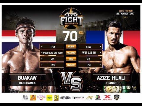 Thai fight 2017 Buakaw vs. Azize Hlali - KO in 161 seconds