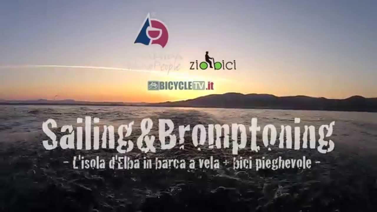 Bici Pieghevole Per Barca.Sailing Bromptoning Promo L Isola D Elba In Barca A Vela Bici Pieghevole