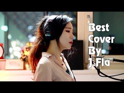 ♫ Best Songs Of J.Fla 2017 ♥ Những Bản Nhạc US-UK Cover Hay Nhất Của J.Fla 2017