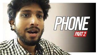 Phone - Part 2 | Malayalam Vine | Arun Pradeep