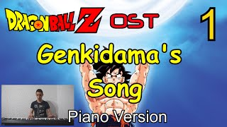 OST of Dragon Ball Z Genkidama's Song - piano version. If you want ...
