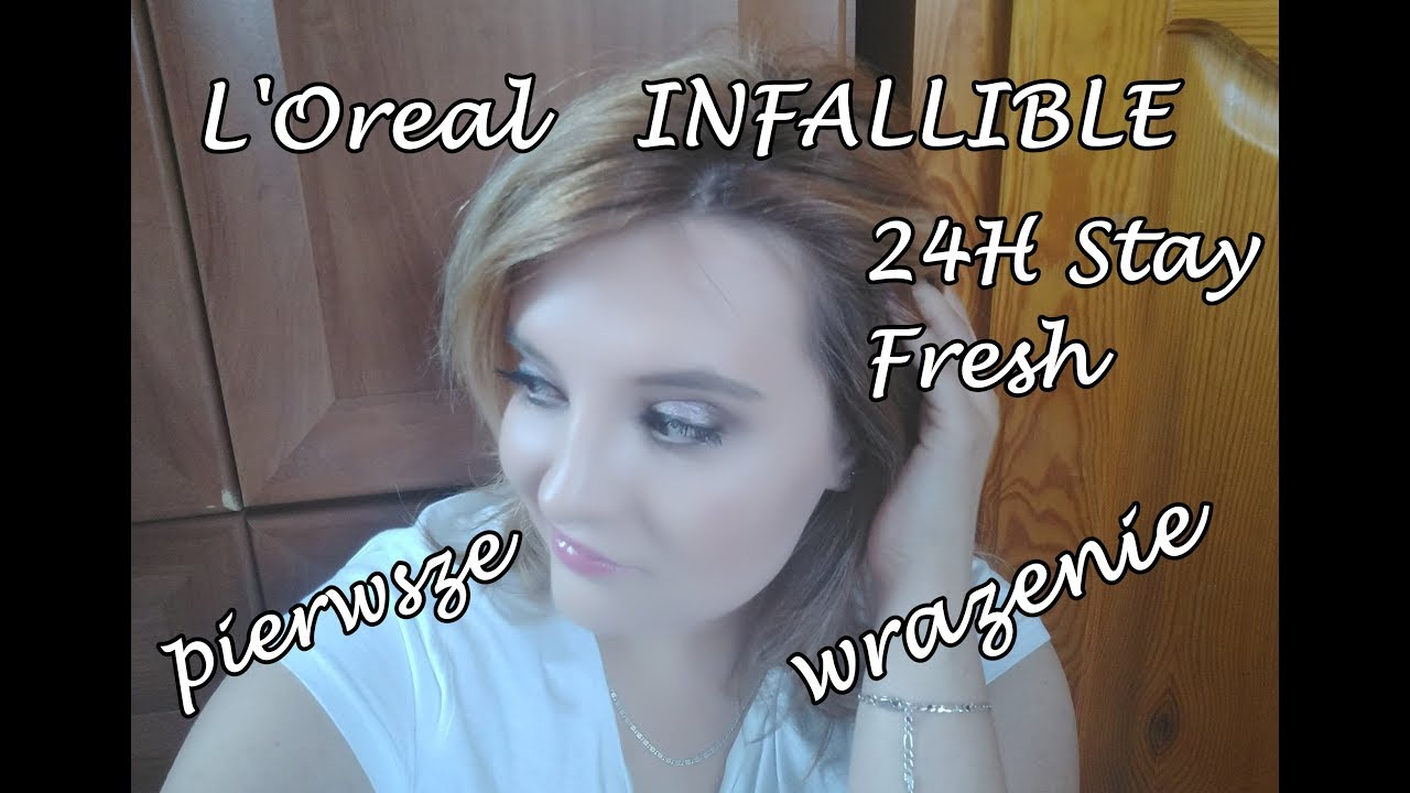 L'Oreal INFALLIBLE 24H Stay Fresh pierwsze wrażenie