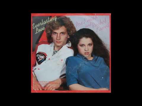 Rachel Sweet & Rex Smith - 1981 - Everlasting Love