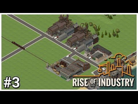 Rise of Industry [Alpha] - #3 - TRAINS! - Let's Play / Gameplay / Construction
