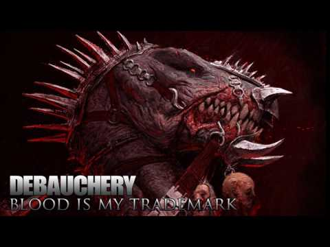 DEBAUCHERY Blood is my Trademark (Full Album 2014)