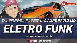 ELETRO FUNK PARCERIA - DYNHO ALVES - DESTRAVANDO NO PASSINHO (Dj Rafael Alves & Dj Luis Paulo MD