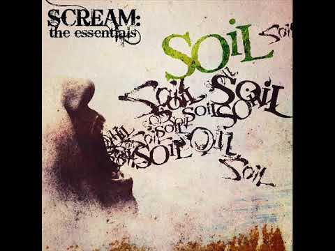 SOiL  Scream: The Essentials 2017 Full Album