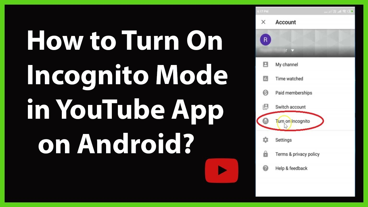 How To Turn On Incognito Mode In Youtube App On Android Youtube