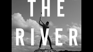 Watch Spring Offensive The River video